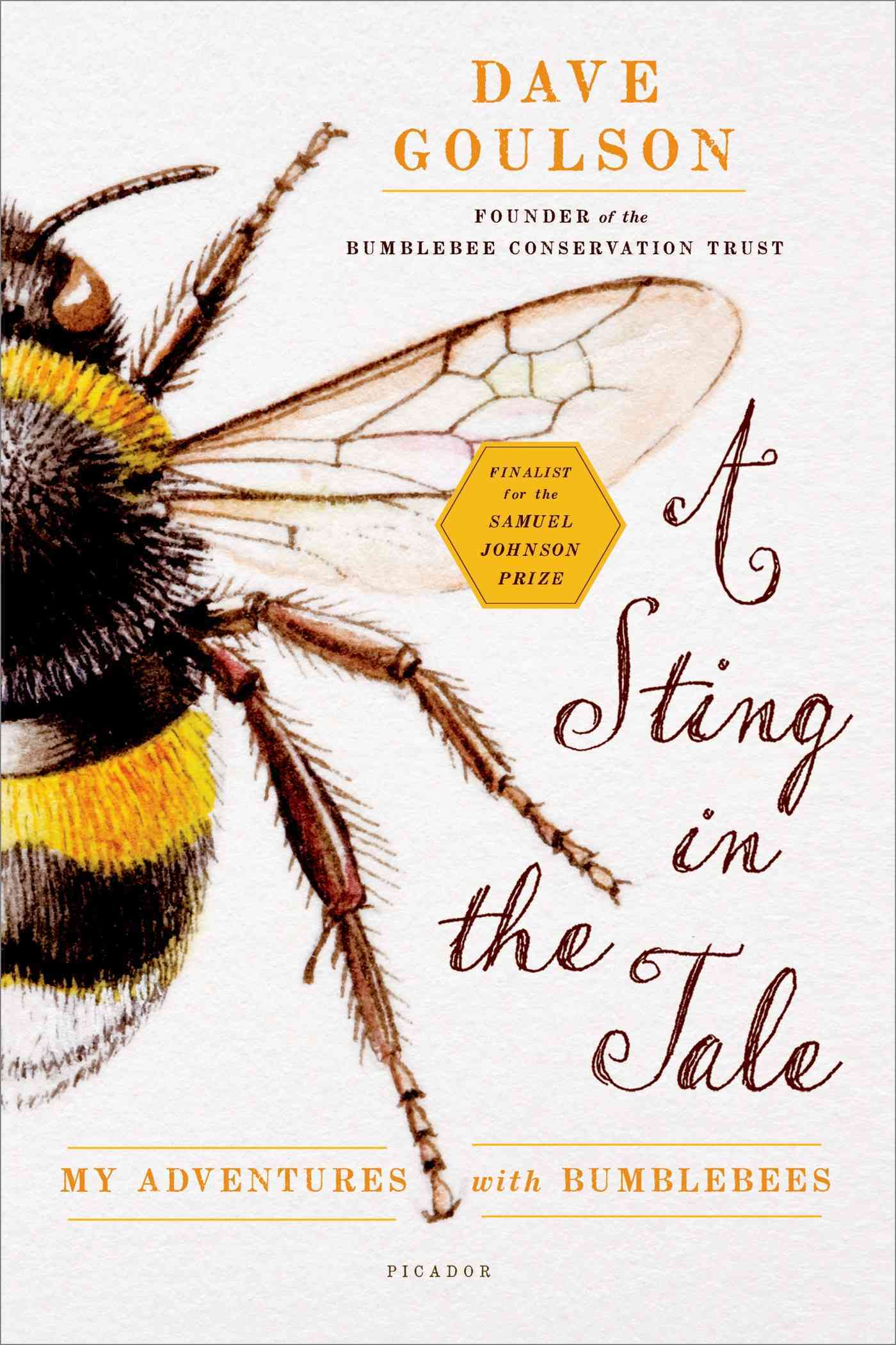 A Sting in the Tale By Goulson, Dave