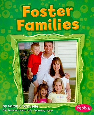 Foster Families By Schuette, Sarah L.